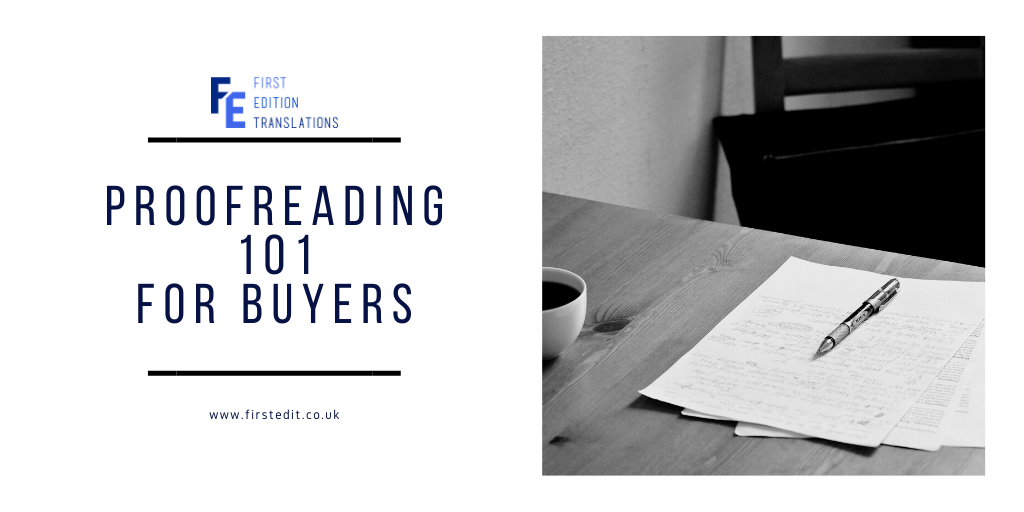 Proofreading 101 for buyers