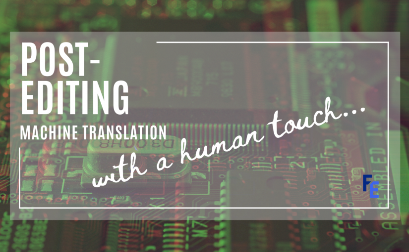Post-editing machine translation with a human touch